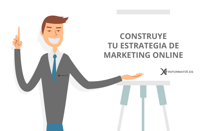 construye tu estrategia de marketing online