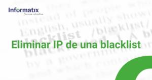 eliminar IP blacklist (1)